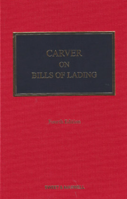 Carver on Bills of Lading - 4th Edition