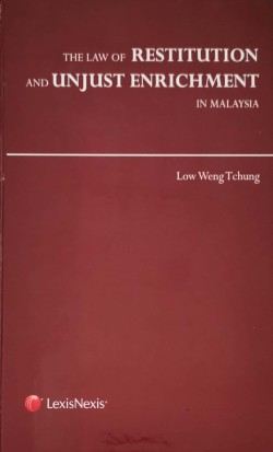 The Law of Restitution and Unjust Enrichment in Malaysia
