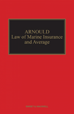 Arnould: Law of Marine Insurance and Average - 19th Edition, Mainwork & 2nd Supplement