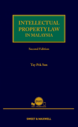 Intellectual Property Law in Malaysia - 2nd Edition