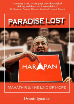 Paradise Lost: Mahathir & The End of Hope