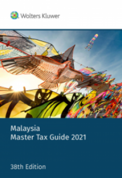 Malaysia Master Tax Guide 2021 - 38th Edition